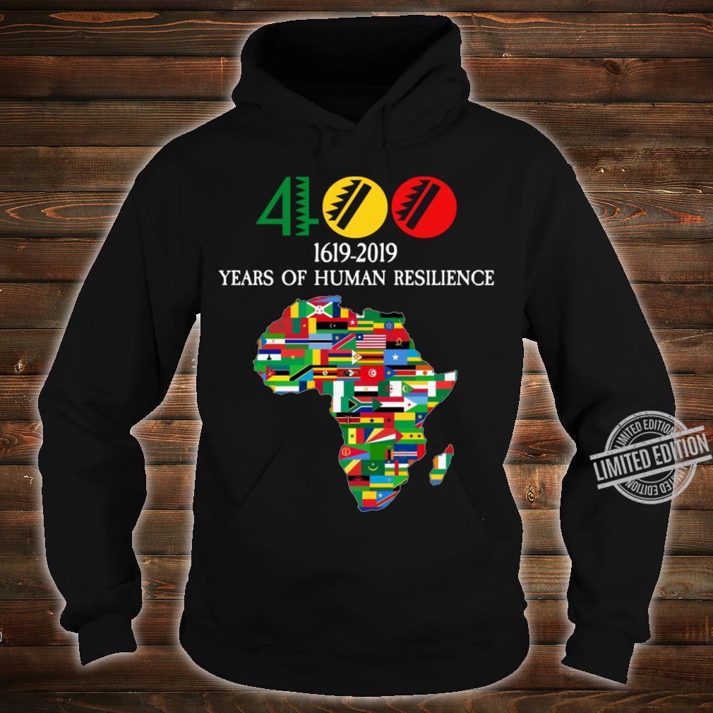 400 Years Black History Shirt hoodie