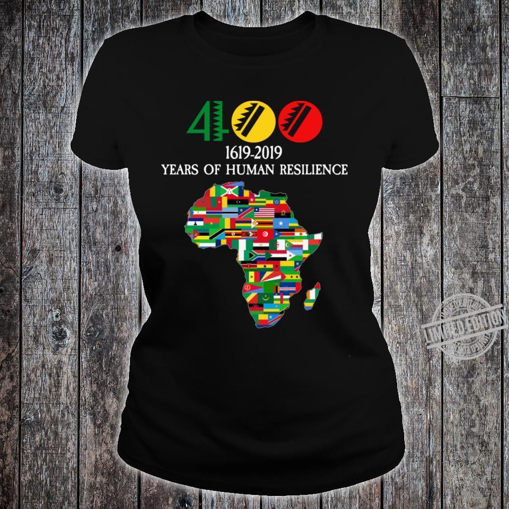 400 Years Black History Shirt ladies tee