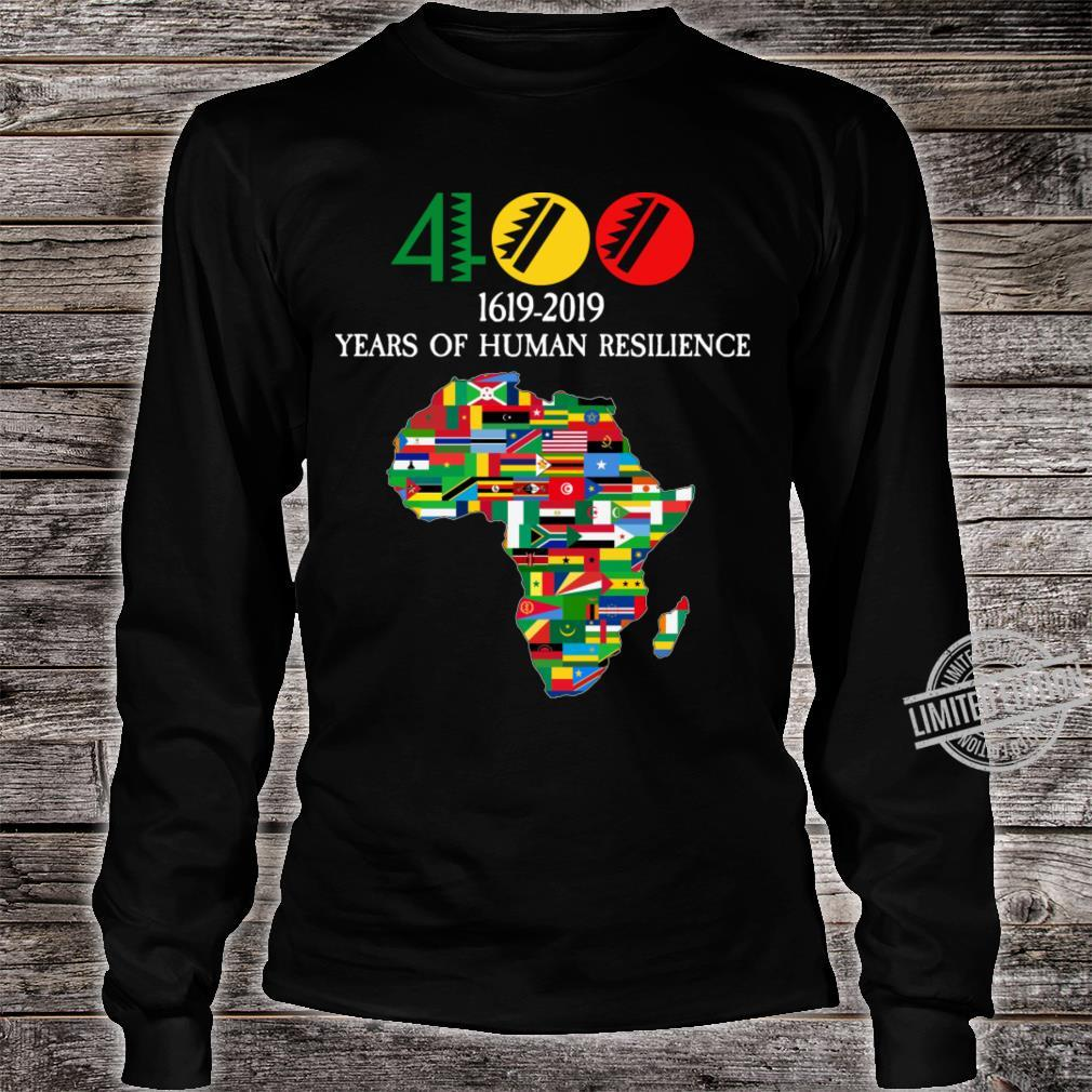 400 Years Black History Shirt long sleeved