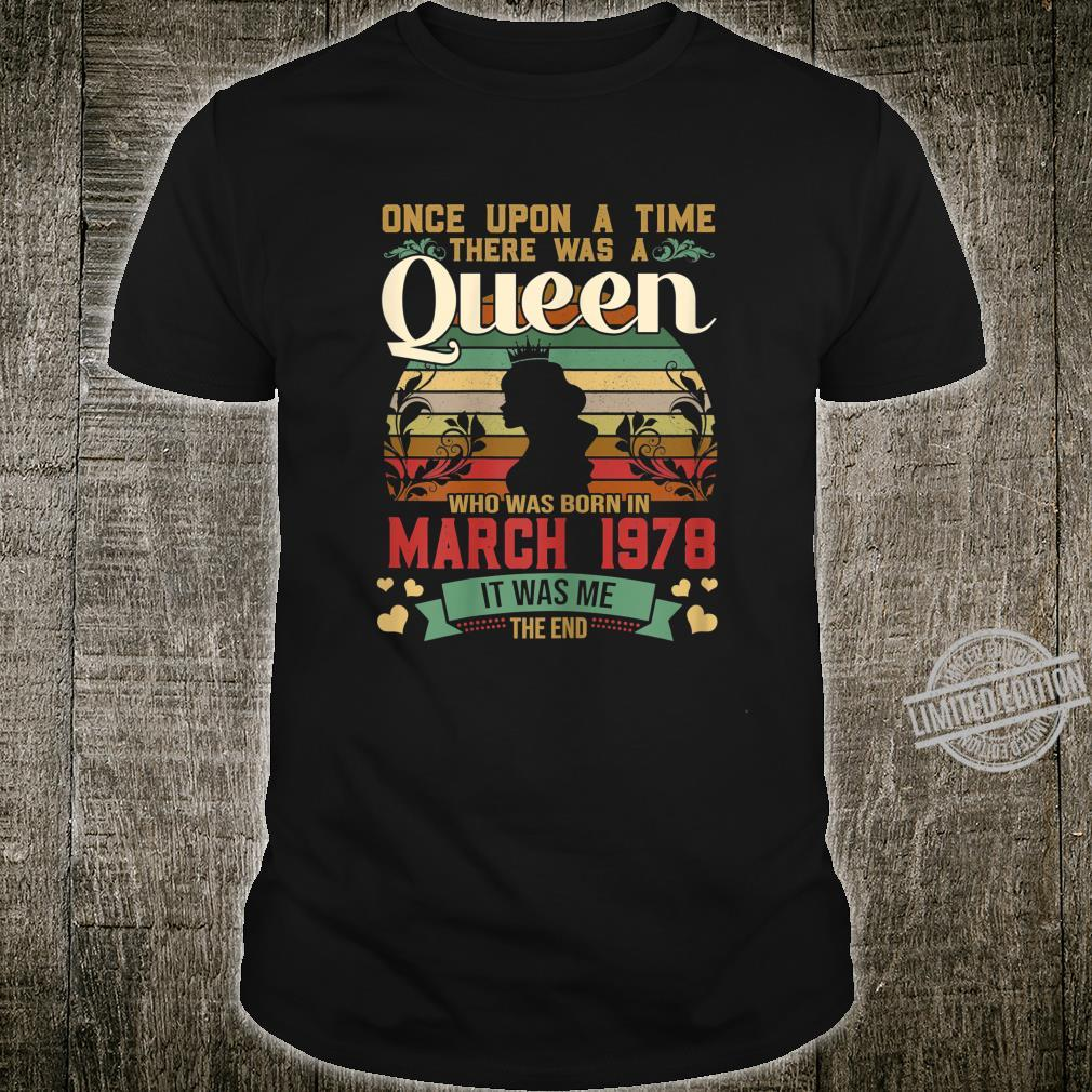 42 Year Old Birthday Girls 42nd Birthday Queen March 1978 Shirt