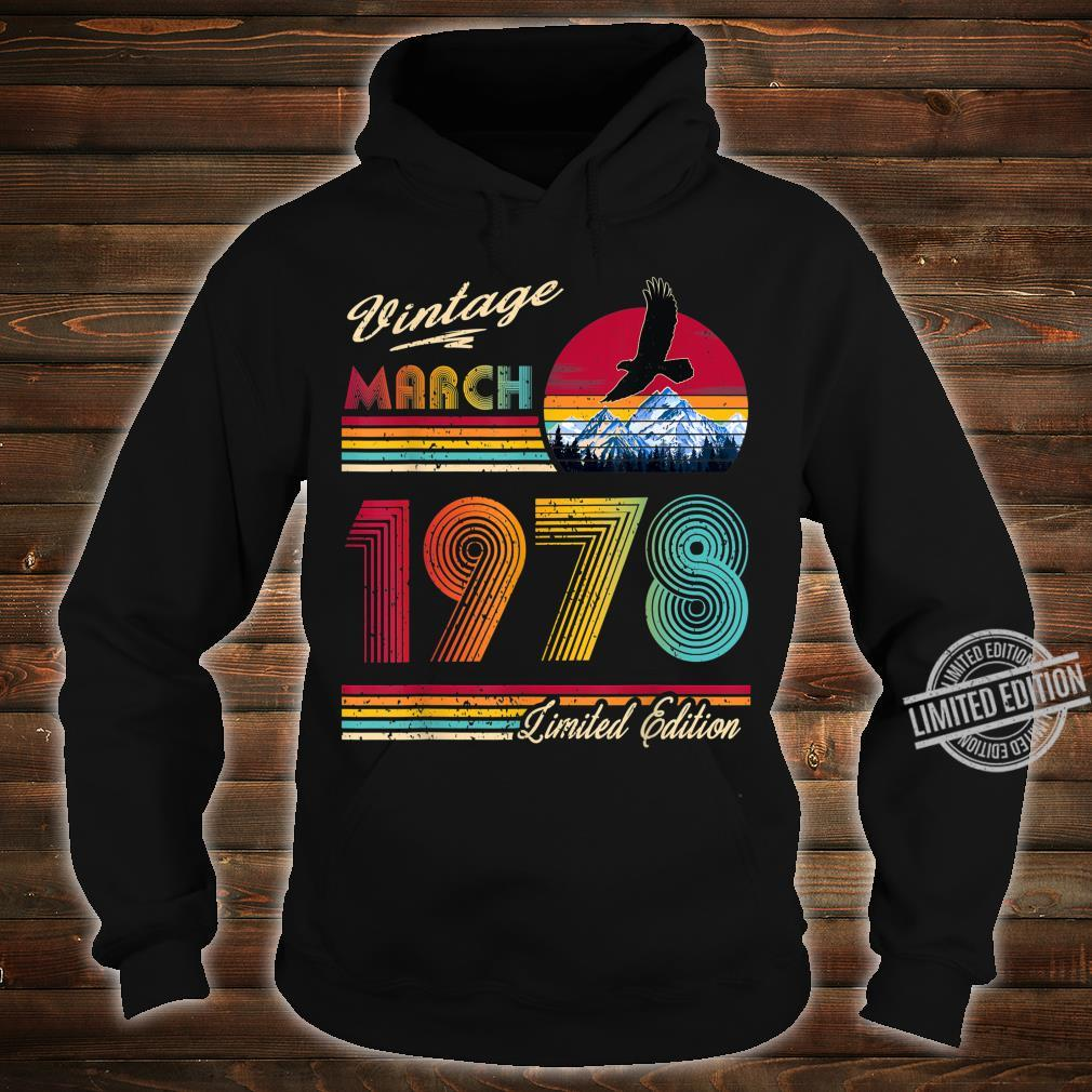42 Years Old 42th Birthday March 1978 Shirt hoodie