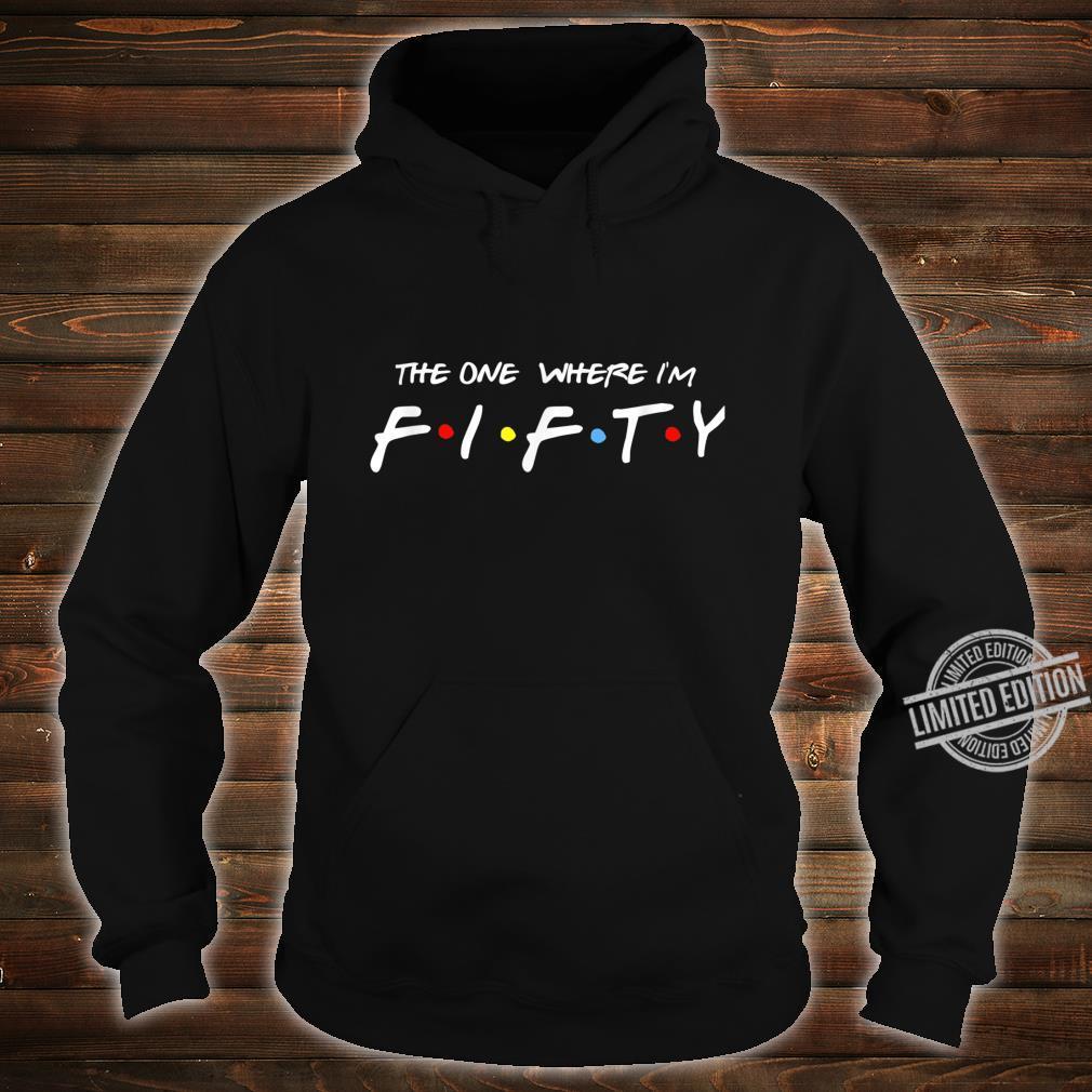 50 Birthday retro friends Shirt hoodie
