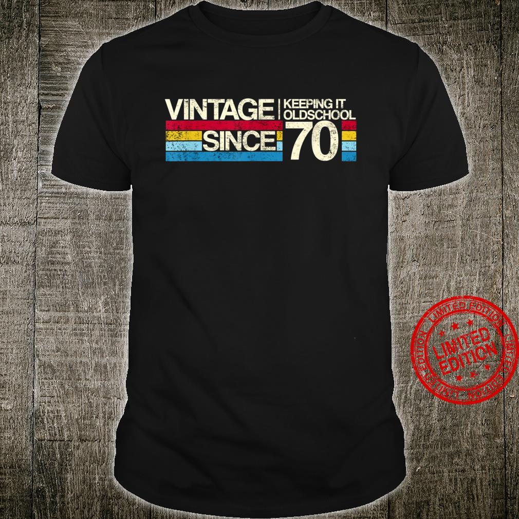 50th Birthday Keeping it oldschool since 1970 Shirt