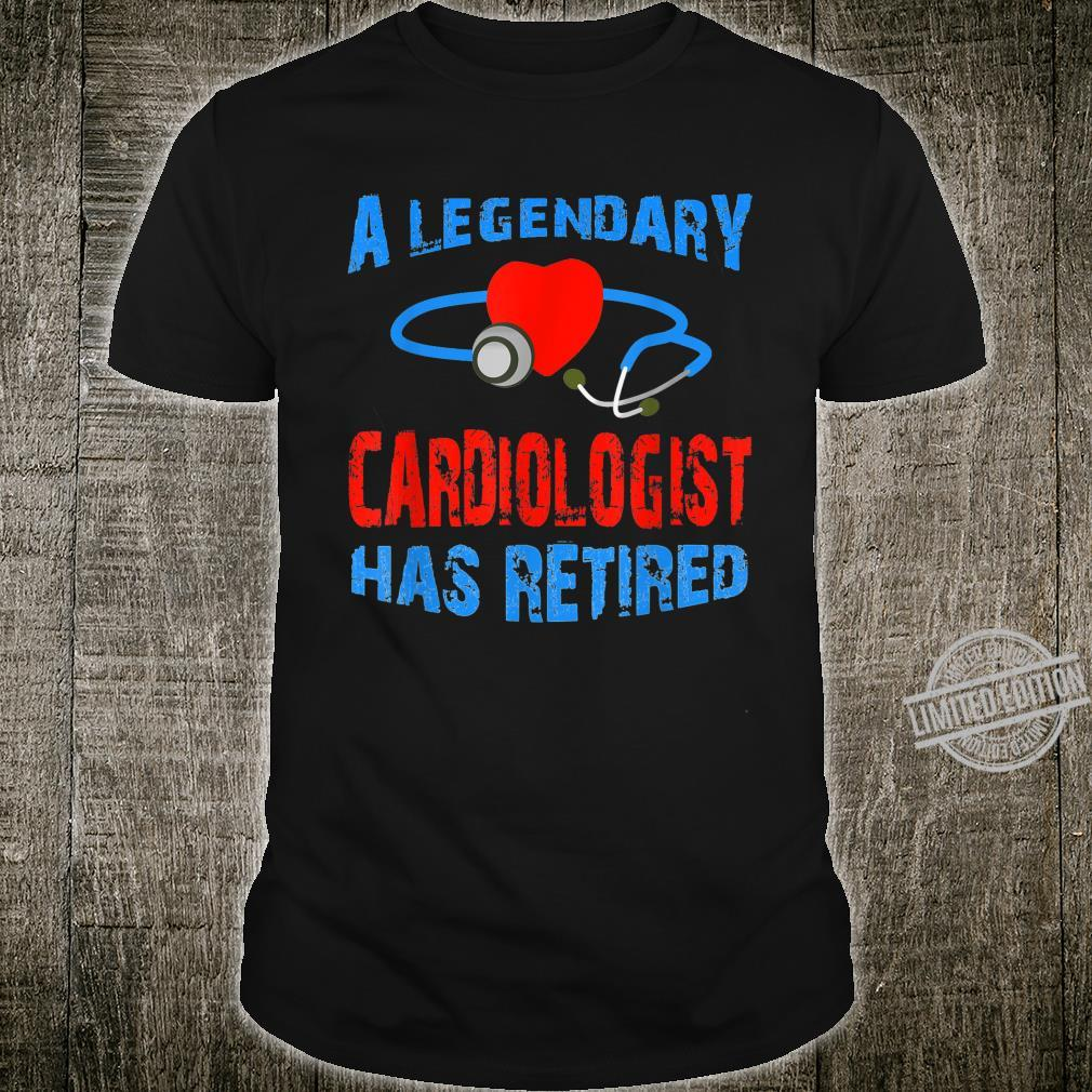 A Legendary Cardiologist Has Retirement Doctor 2020 Shirt