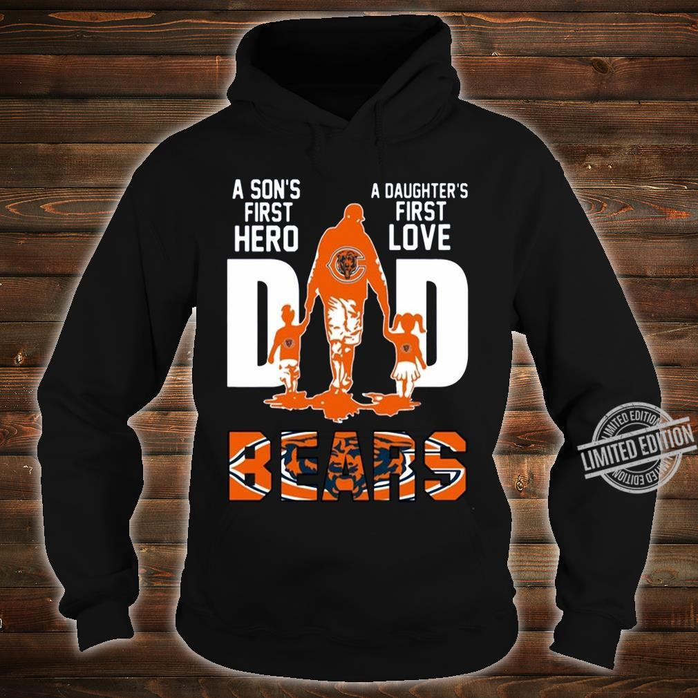 A Son's First Hero A Daughter's First Love Dad Bears Shirt hoodie