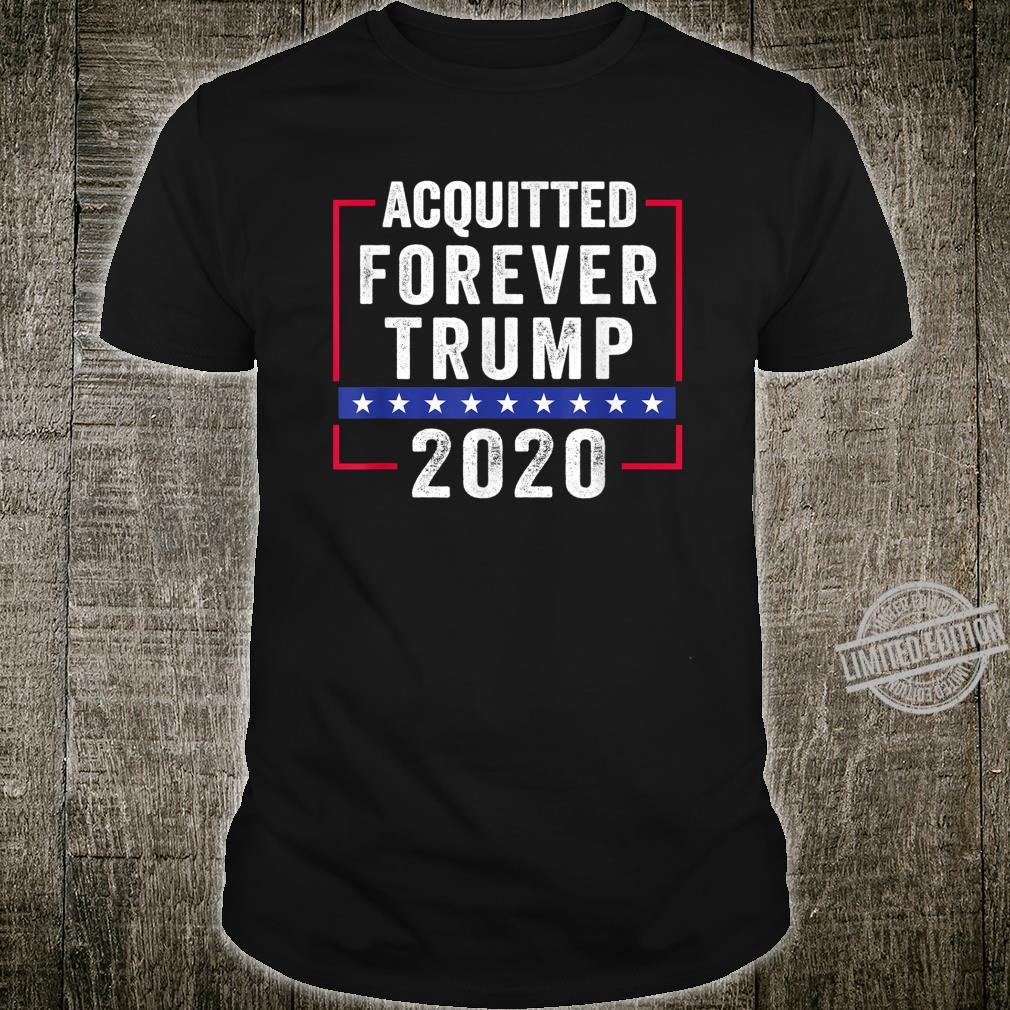 Acquitted Forever Trump 2020 Shirt
