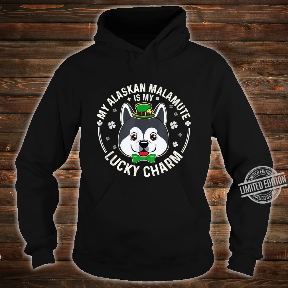 Alaskan Malamute Is My LuckyCharmClover Irish Patricks Shirt hoodie