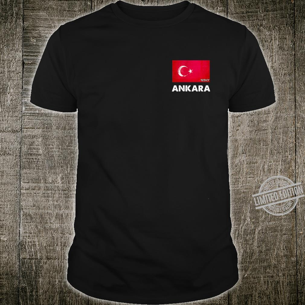 Ankara Turkey Flag Shirt Ankara Shirt