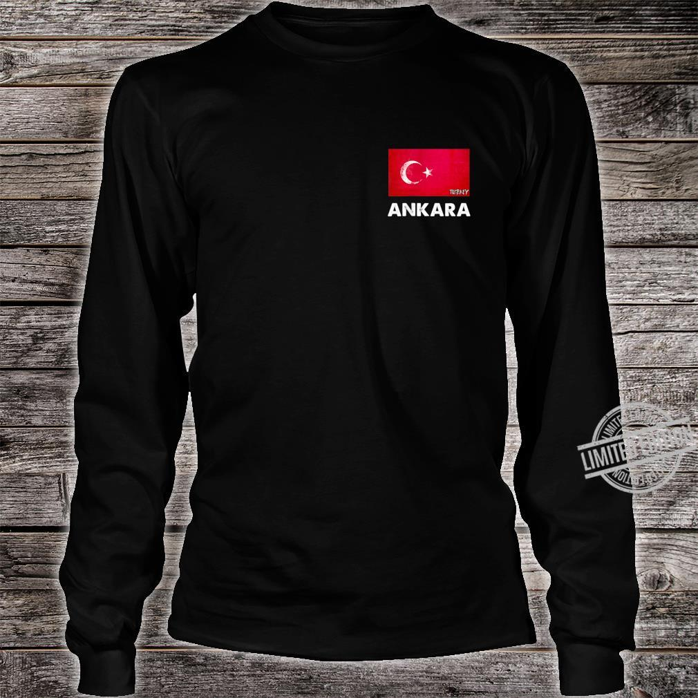 Ankara Turkey Flag Shirt Ankara Shirt long sleeved