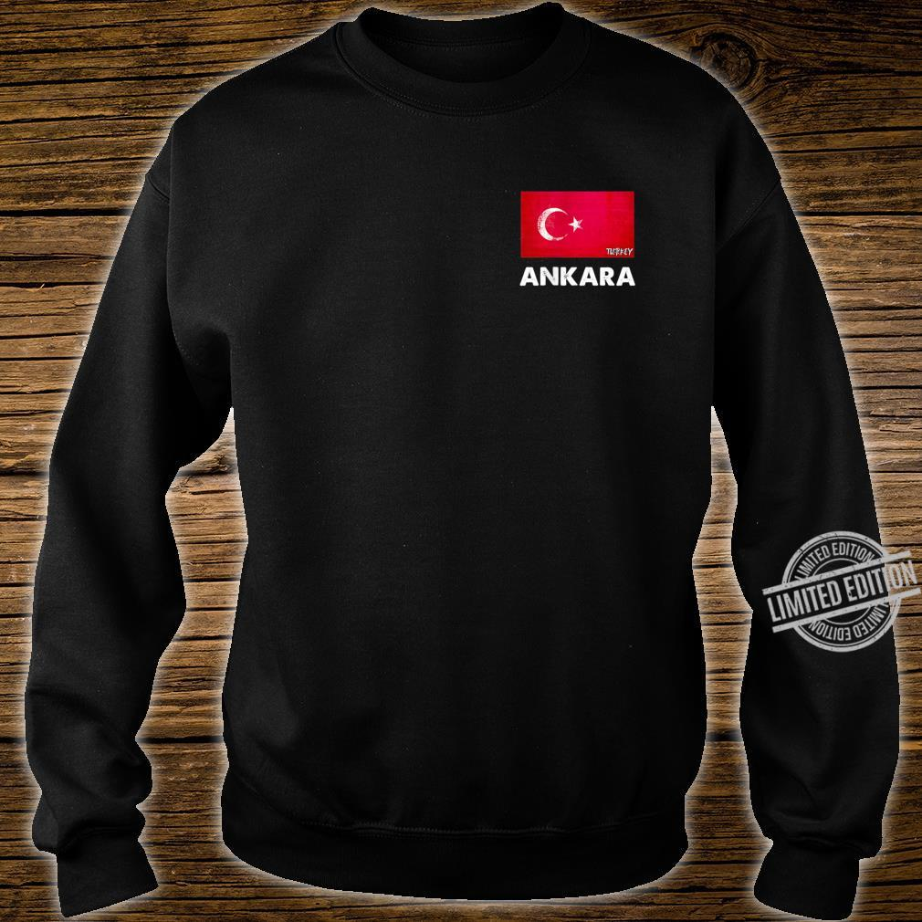 Ankara Turkey Flag Shirt Ankara Shirt sweater