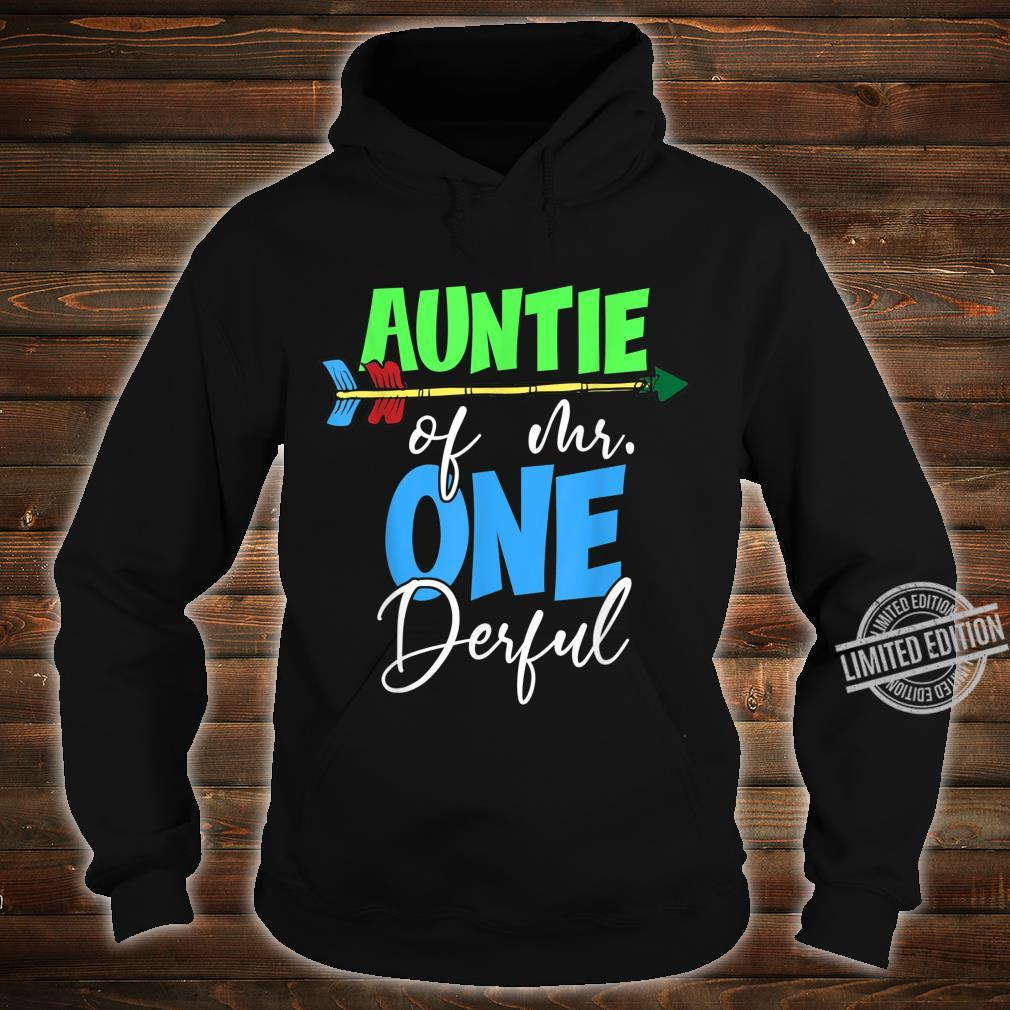 Auntie of Mr. Onederful 1st Birthday Bday Party Family Shirt hoodie