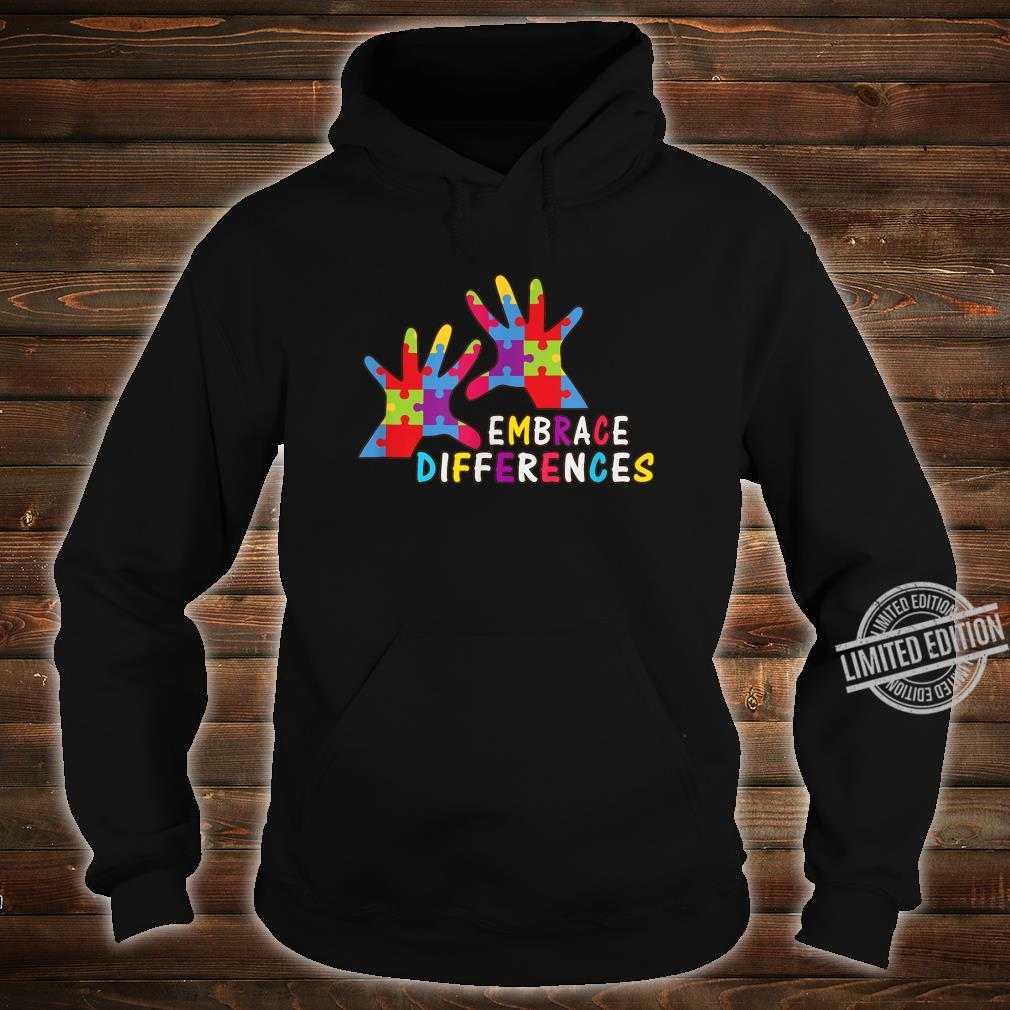 Autism Awareness Kindness Embrace Differences Shirt hoodie