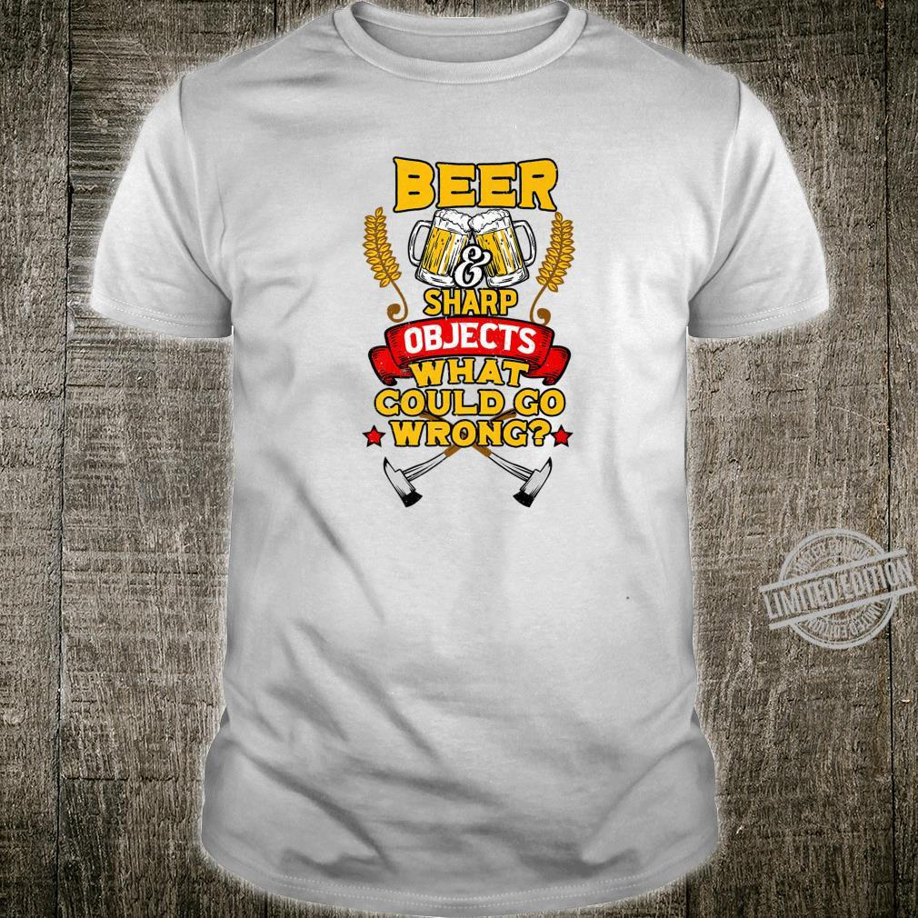 Axe Throwing Beer And Sharp Objects Hatchet Tossing Shirt
