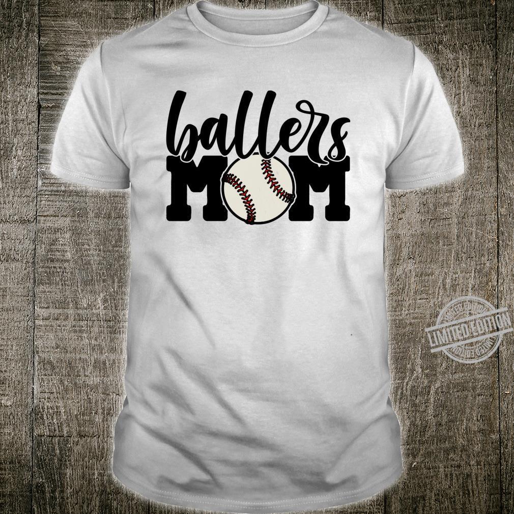 Ballers Mom Baseball Shirt Cheering Mother of Boys Shirt
