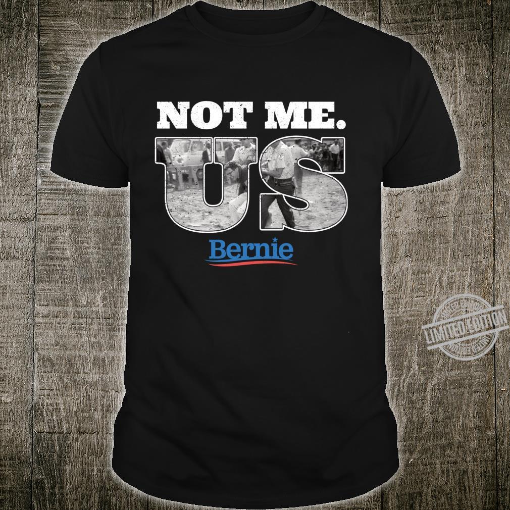 Bernie Sanders Civil Rights Arrest Photo Not Me. Us 2020 Shirt