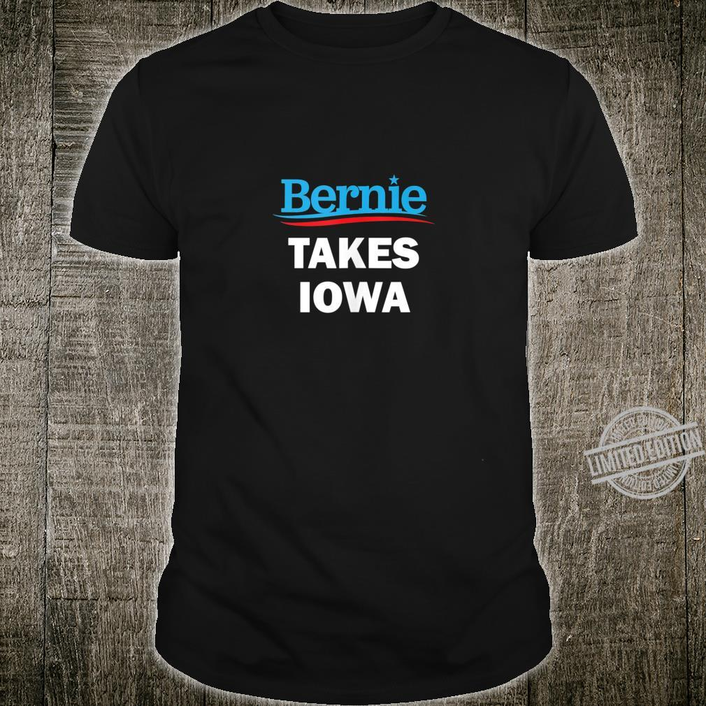 Bernie Sanders Takes Iowa 2020 Shirt