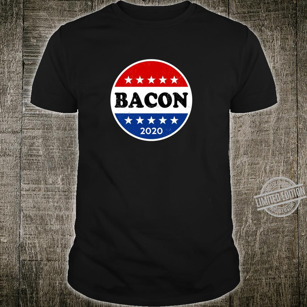 Best Bacon for Your Country Voter Campaign Button Shirt