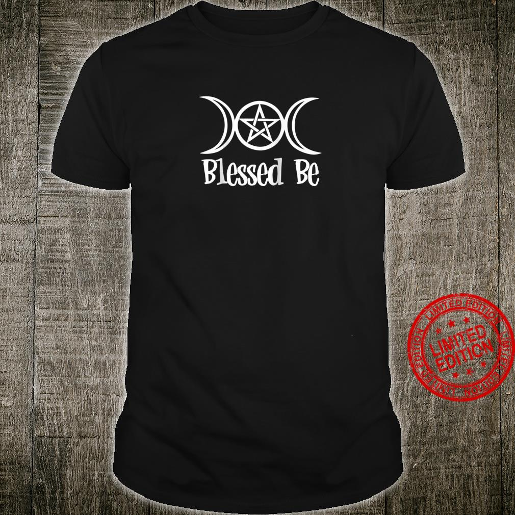 Blessed Be Triple Goddess Witch Shirt