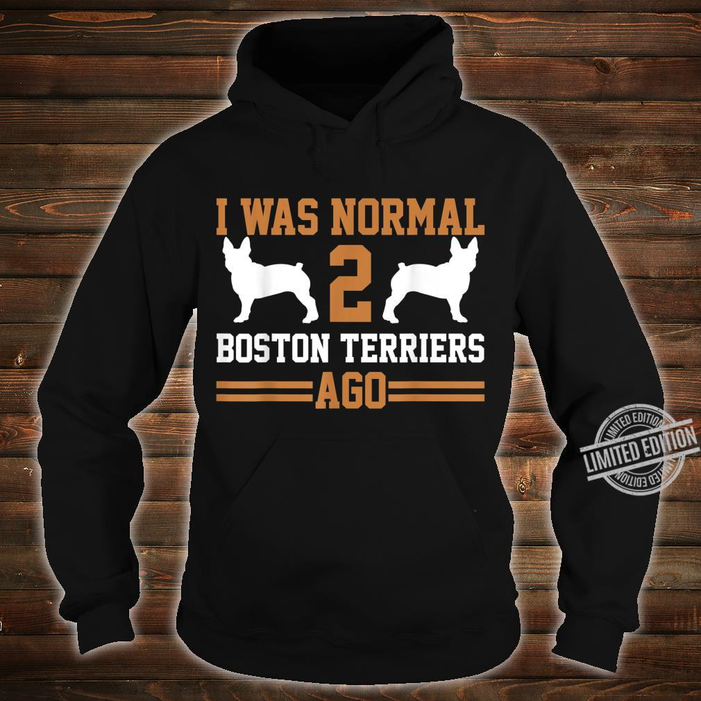 Boston Terrier Shirt hoodie