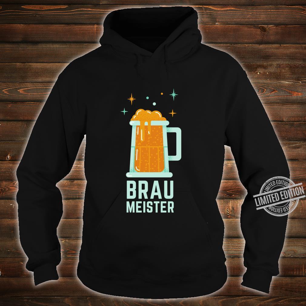 Braumeister Brauer Bierbrauen Brauerei Party Bier Geschenk Langarmshirt Shirt hoodie