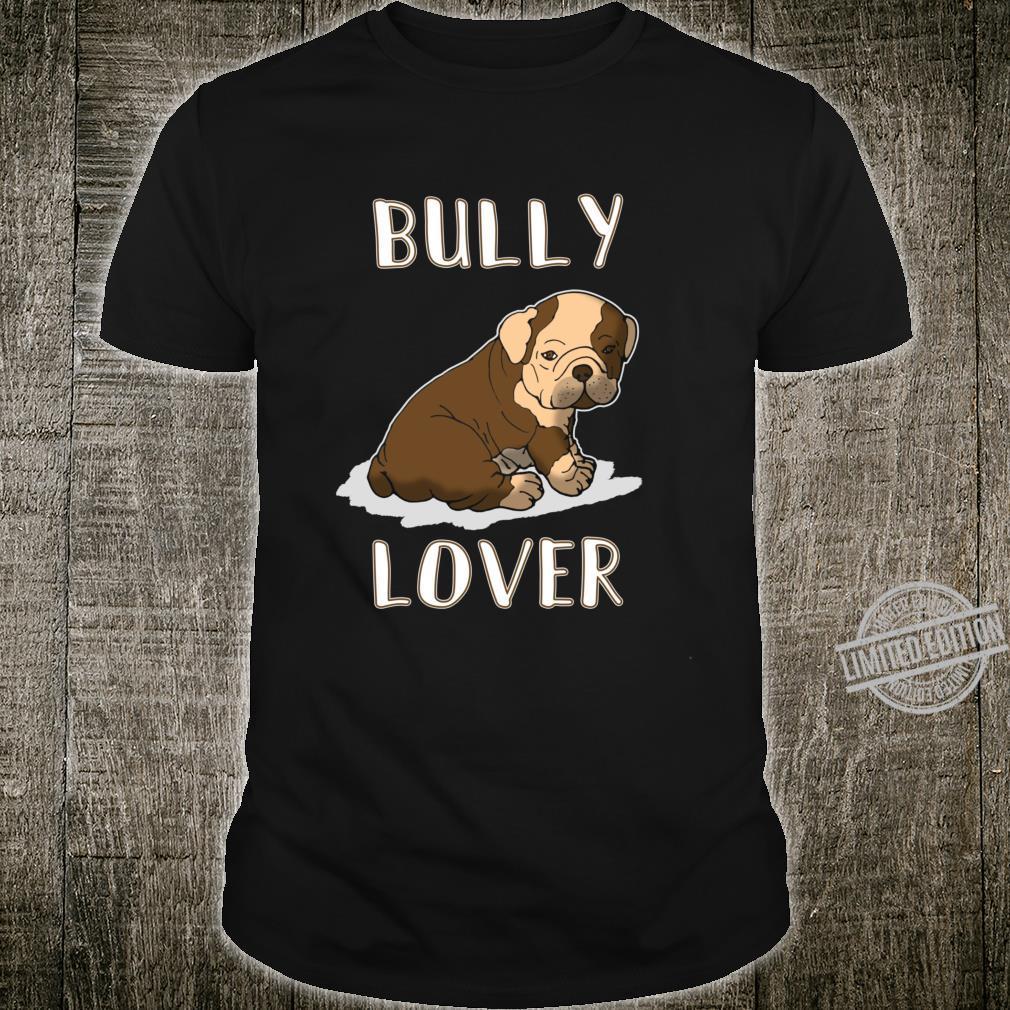 British Bulldog Puppy Cute English Bully Idea Shirt