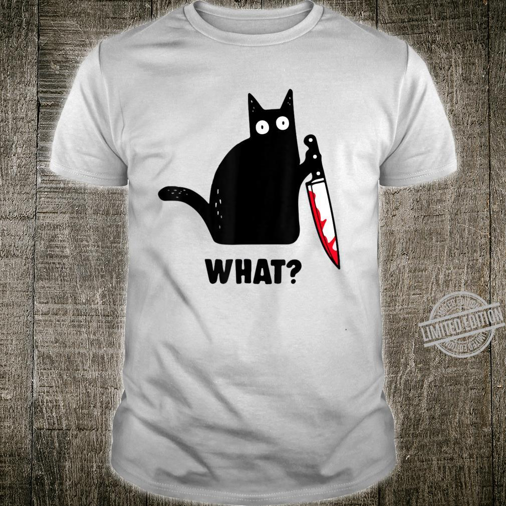 Cat What Black Cat Shirt, Murderous Cat With Knife Shirt