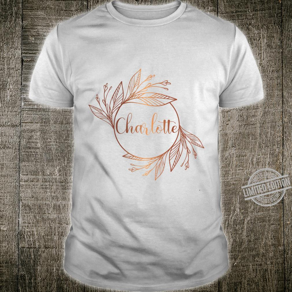 Charlotte. Rose gold and white boho wreath with leaves. Luxury monogram on a white background. Shirt
