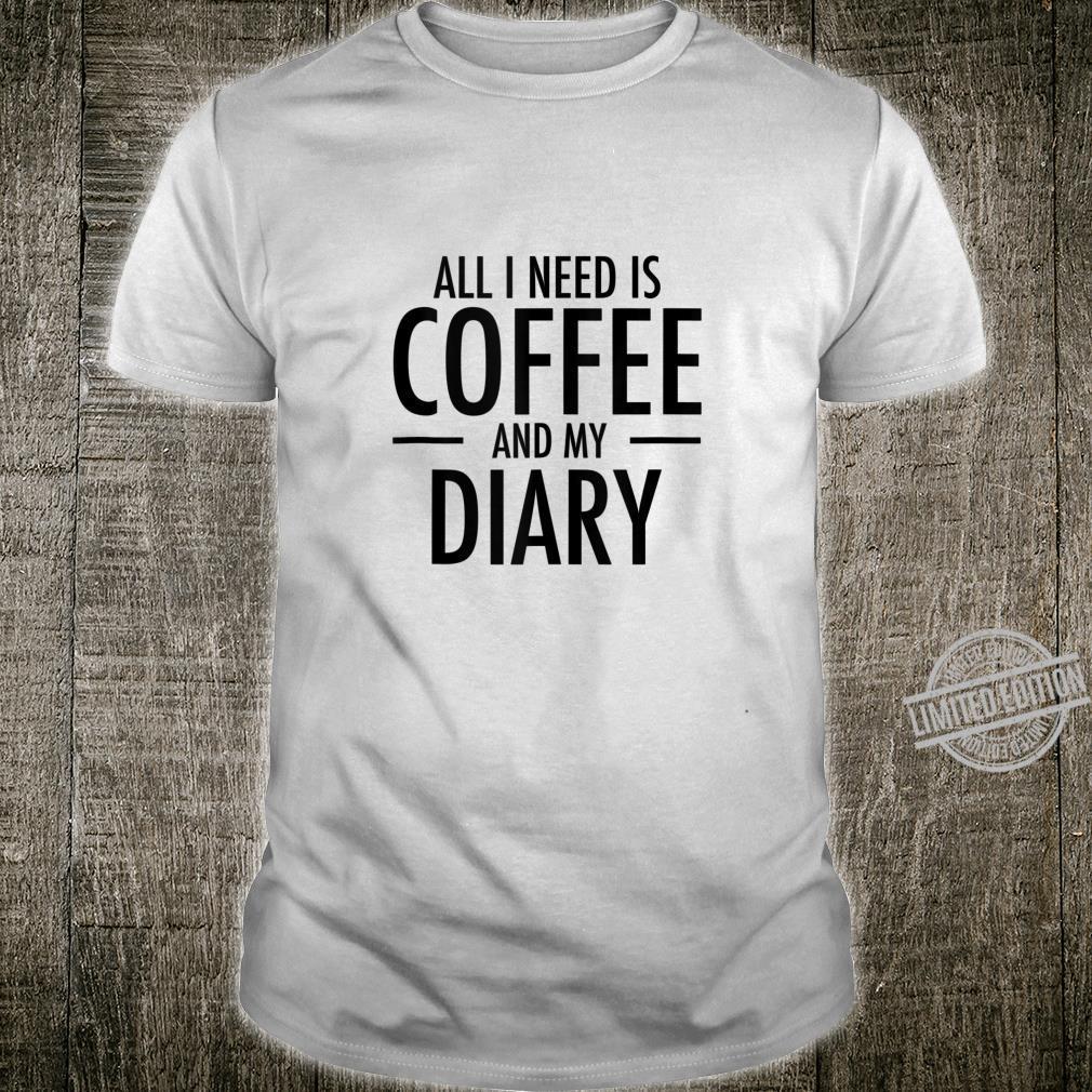 Coffee and Writing Journaling Journal Writing Shirt