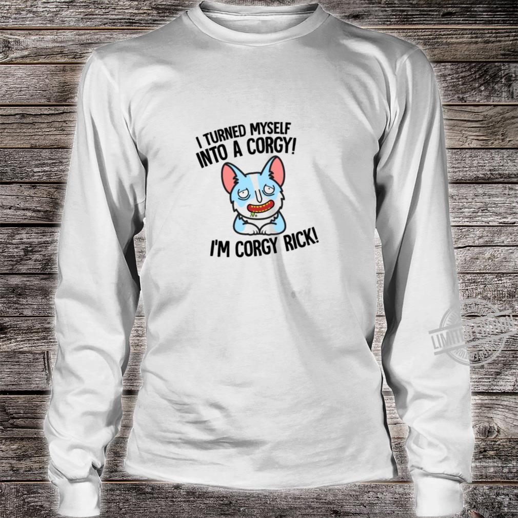 Corgy Rick Shirt long sleeved