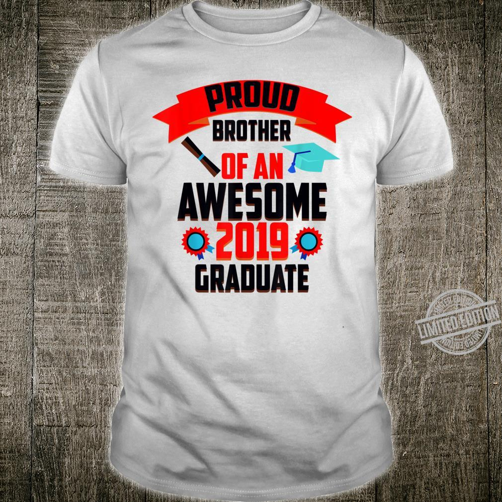 Cute Proud Brother Of An Awesome 2019 Graduate Shirt