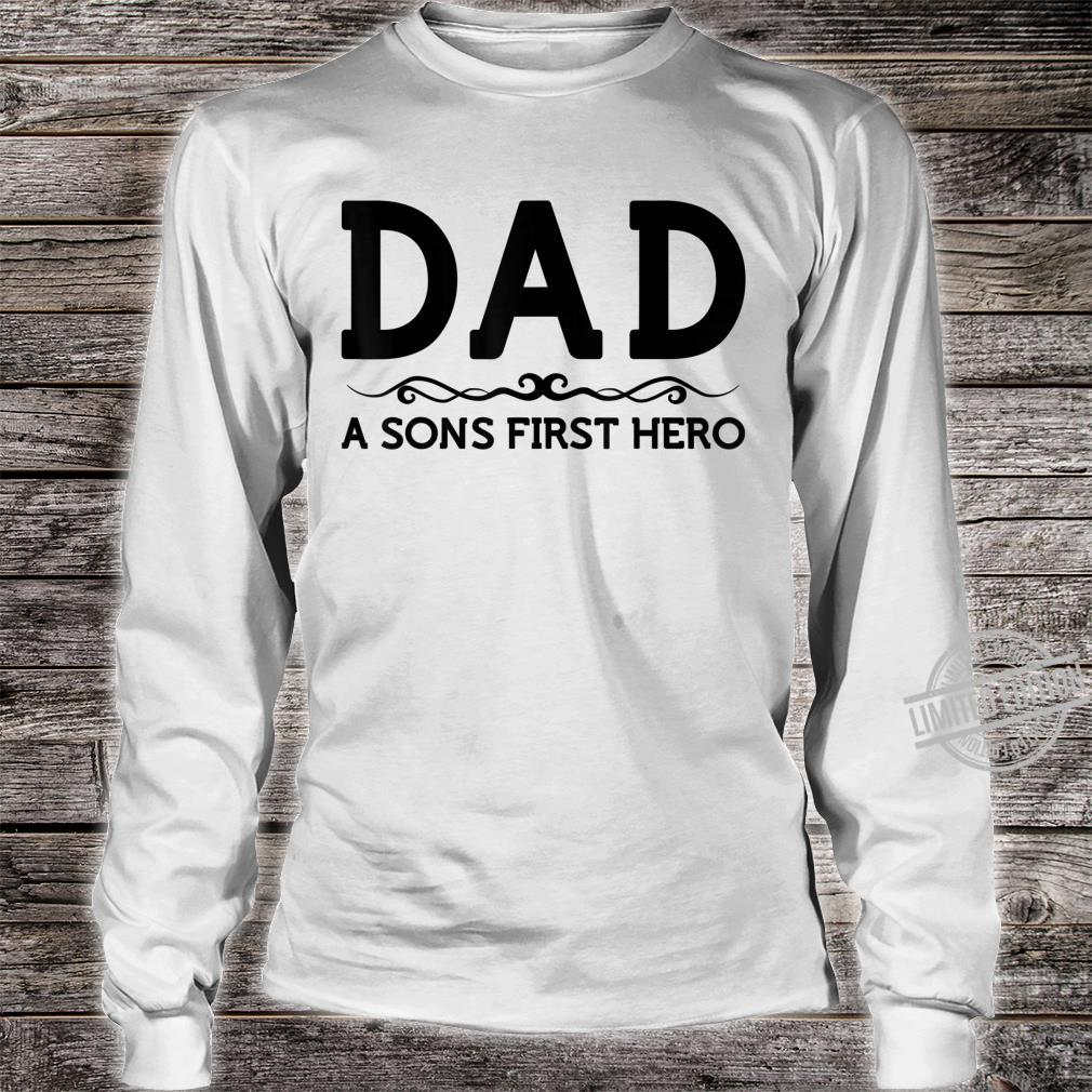 Dad Hero Shirt Son Father Daddy Husband Birthday Shirt long sleeved