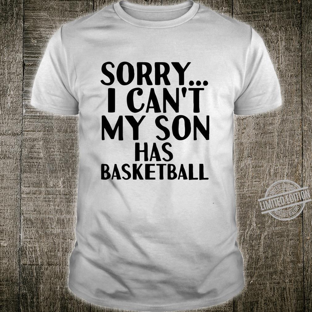 Dad Mom My Son Has Basketball Shirt