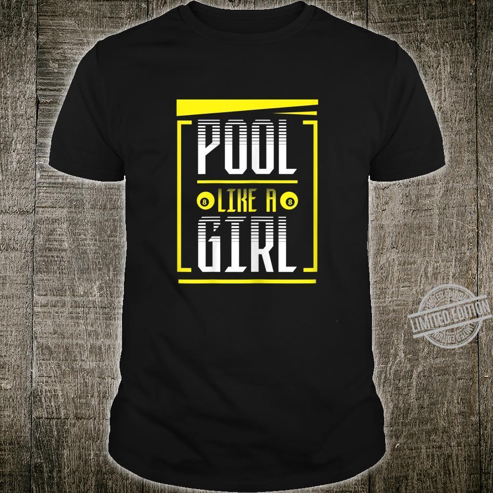 Damen Pool Like A Girl Billiards Lustiger Spruch Shirt