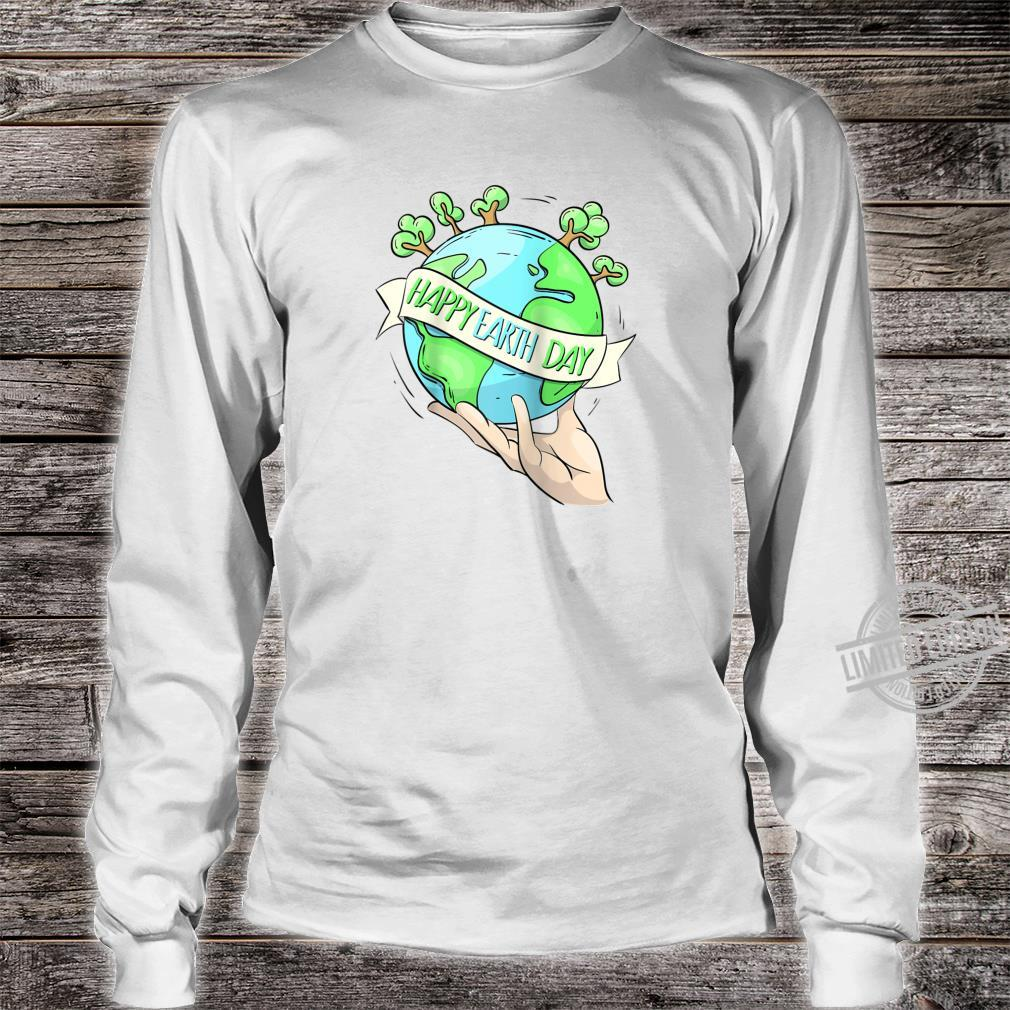 Earth Day Tee Natures Earth Day Happy Planet Shirt long sleeved