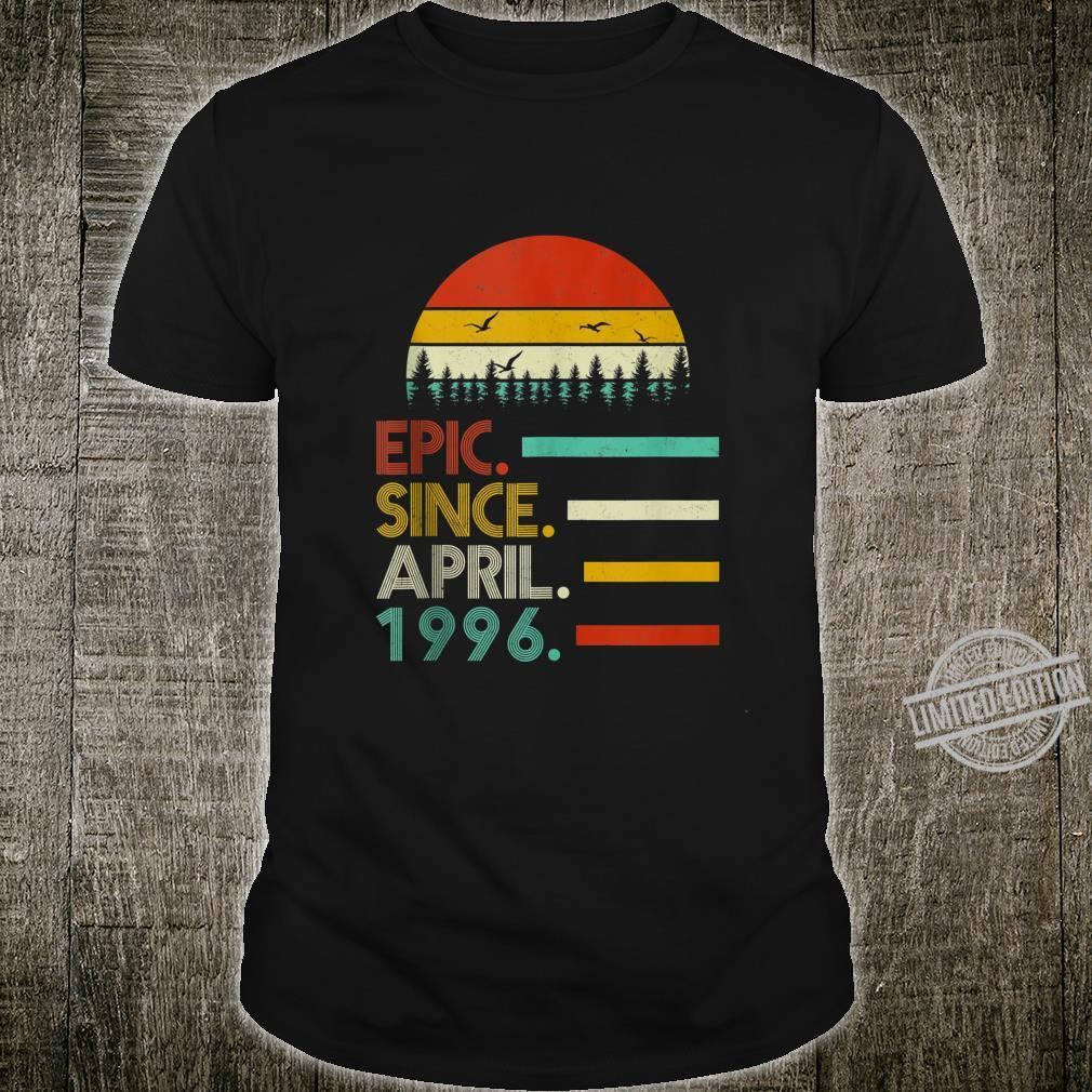 Epic Since April 1996 24th Birthday 24 Year Old Shirt