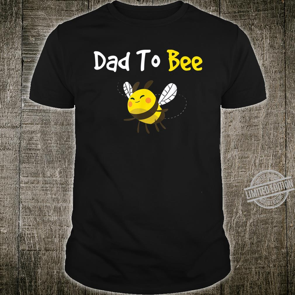Featuring a cute bee, the Dad To Bee great Shirt