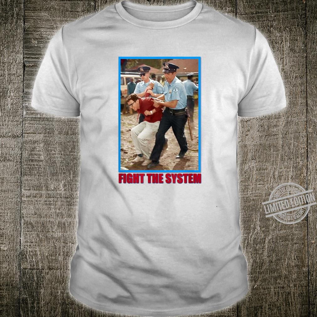 Fight the system Bernie Sanders for president 2020 Shirt