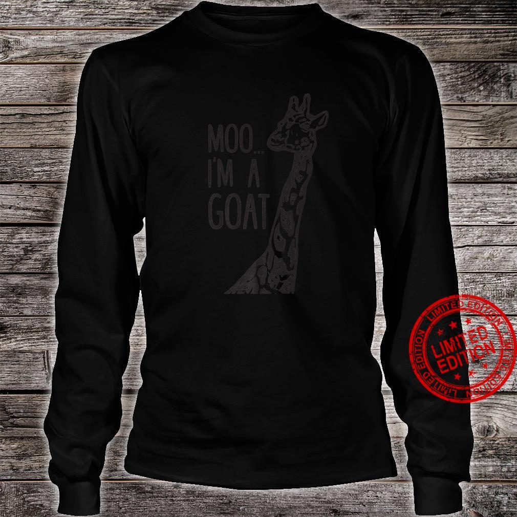 Funny design Giraffe Moo I'm A Goat Farm Zoo Animal design Shirt long sleeved