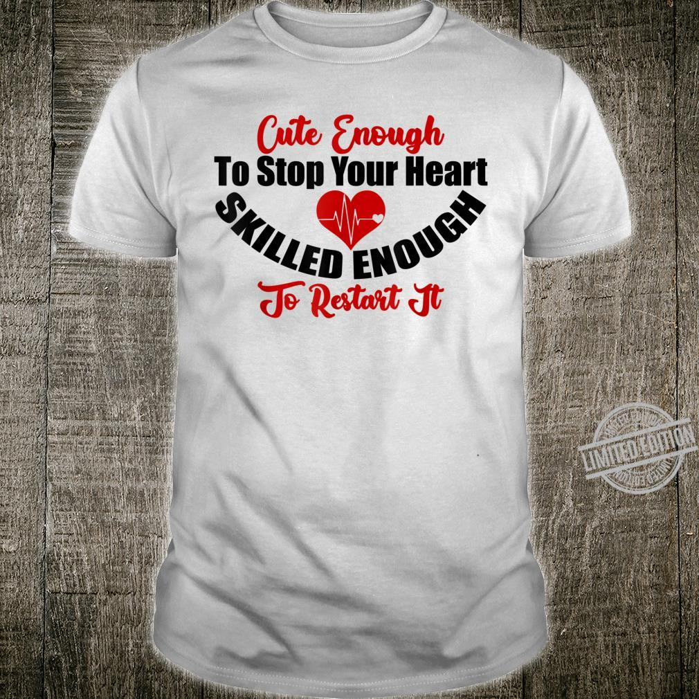 Funny skilled nurse sayings medical Shirt