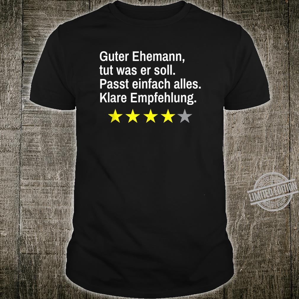 Guter Ehemann lustige Empfehlung Shirt