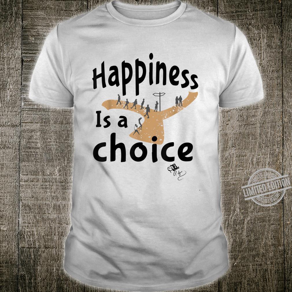 HappinessOne Shirt