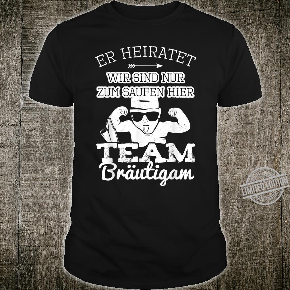Herren Team Bräutigam Er heiratet Wir Saufen JGA Männer Baby cool Shirt