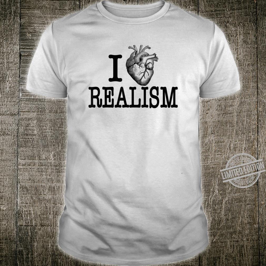I Heart Realism Artist Humor Shirt