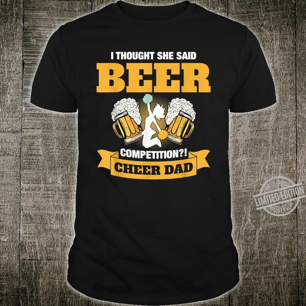 I Thought She Said Beer Competition Shirt