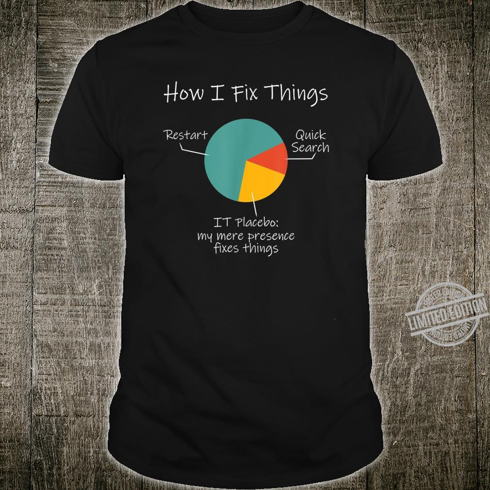 IT Technical Support Fix Things Pie Chart Shirt