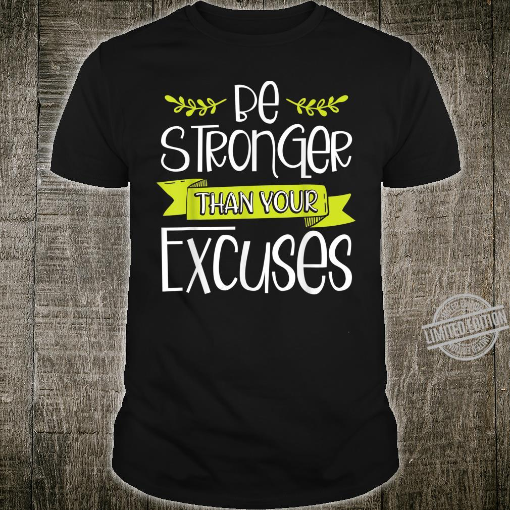 Jesus Christian for Girls Be Stronger Than Your Excuses Shirt