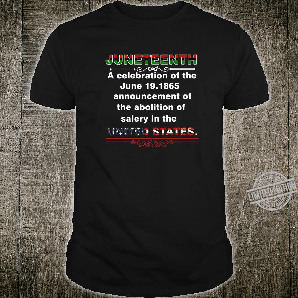Juneteenth Celebrates Freedom Black African American Shirt