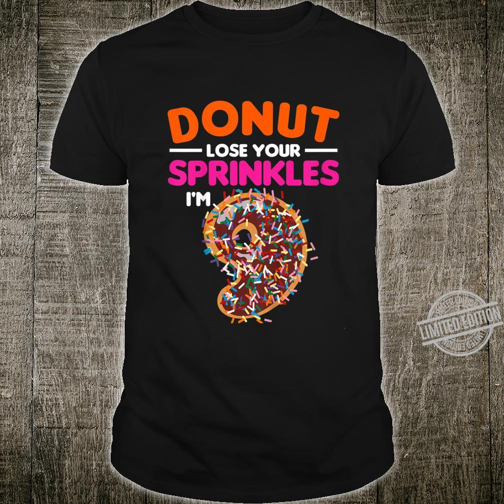 Kids 9 Year Old Donut Lose Your Sprinkles Birthday Party 9th Shirt