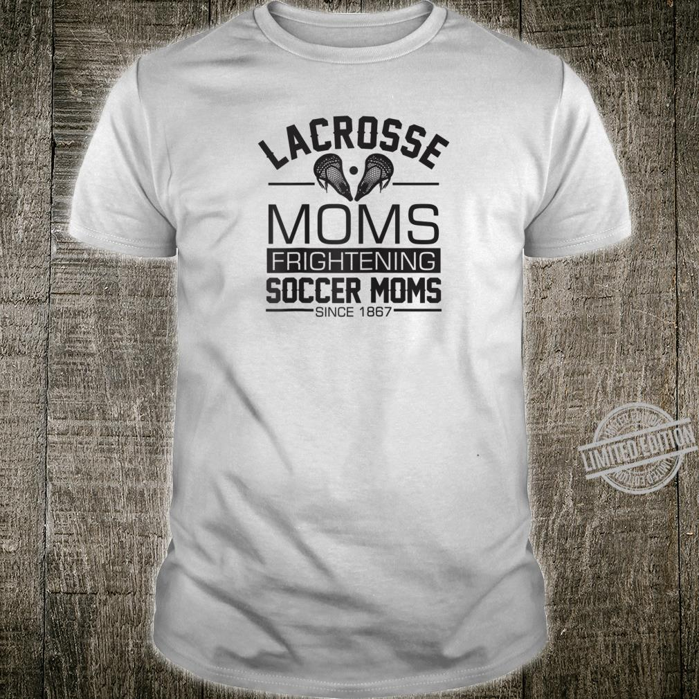Lacrosse Moms Frightening Soccer Moms LAX Mothers day Shirt