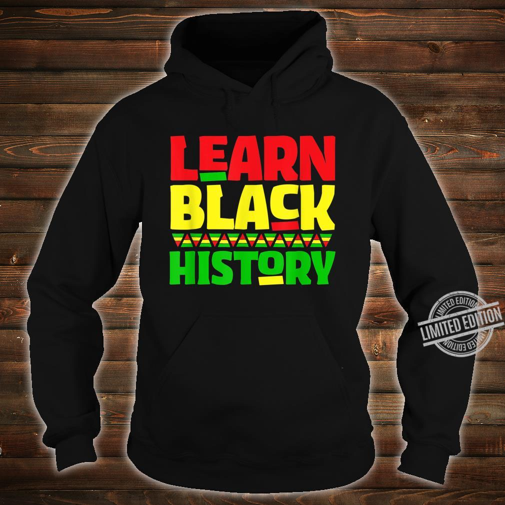 Learn Black History Month AfroAmerican Student Teacher Shirt hoodie